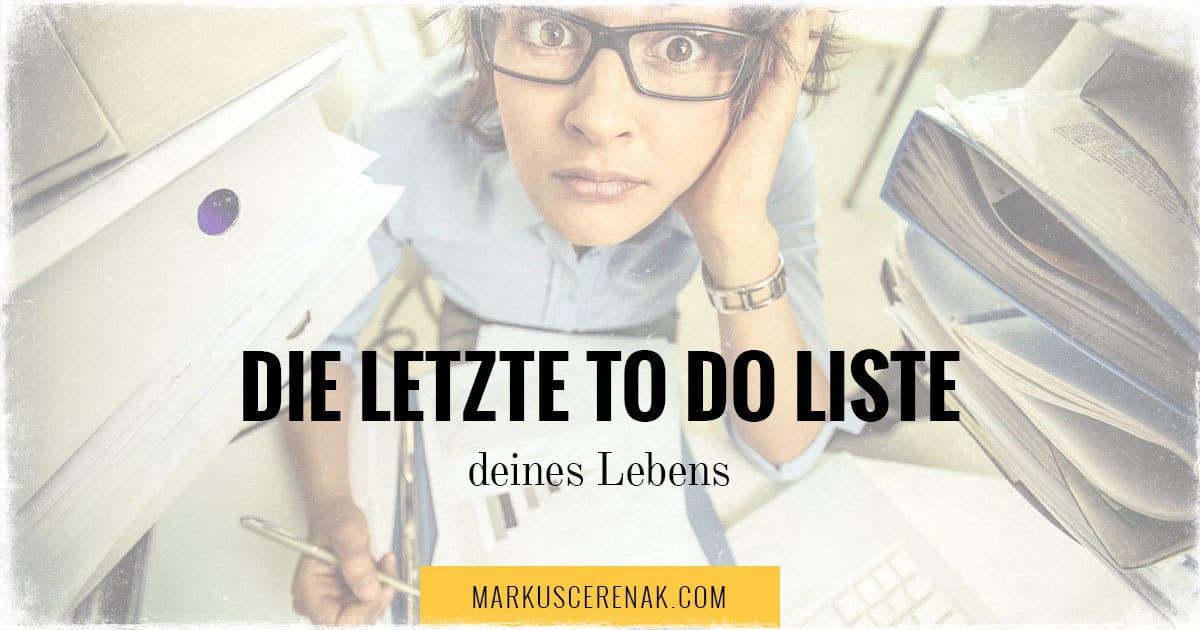 Die letzte To do Liste deines Lebens