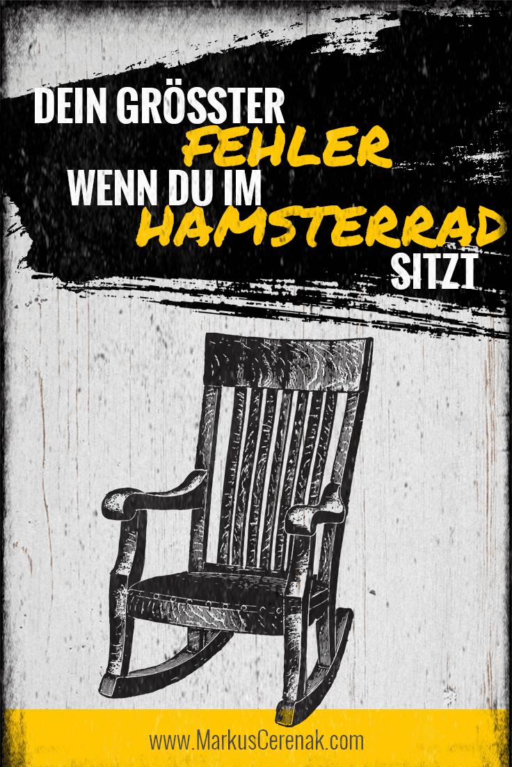 Im Hamsterrad: Es gibt einen großen Fehler, wenn du im Hamsterrad sitzt, den alle machen. Du mit Sicherheit auch!