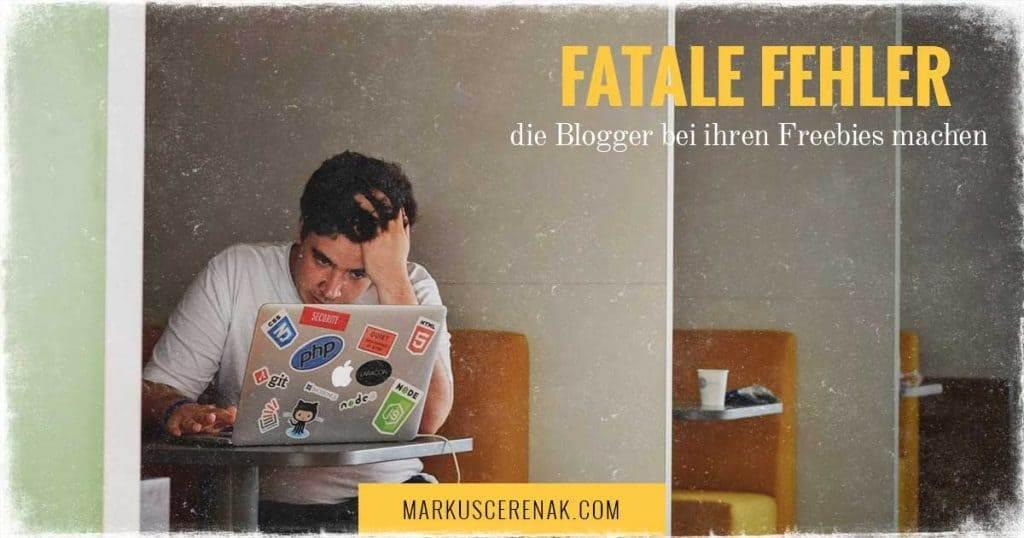 80 % der Blogger machen fatale Fehler bei ihrem Freebie und Lead Magnet. Gehörst du auch dazu?