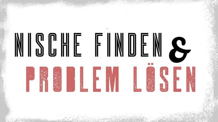 Online Business - Nische & Problem lösen